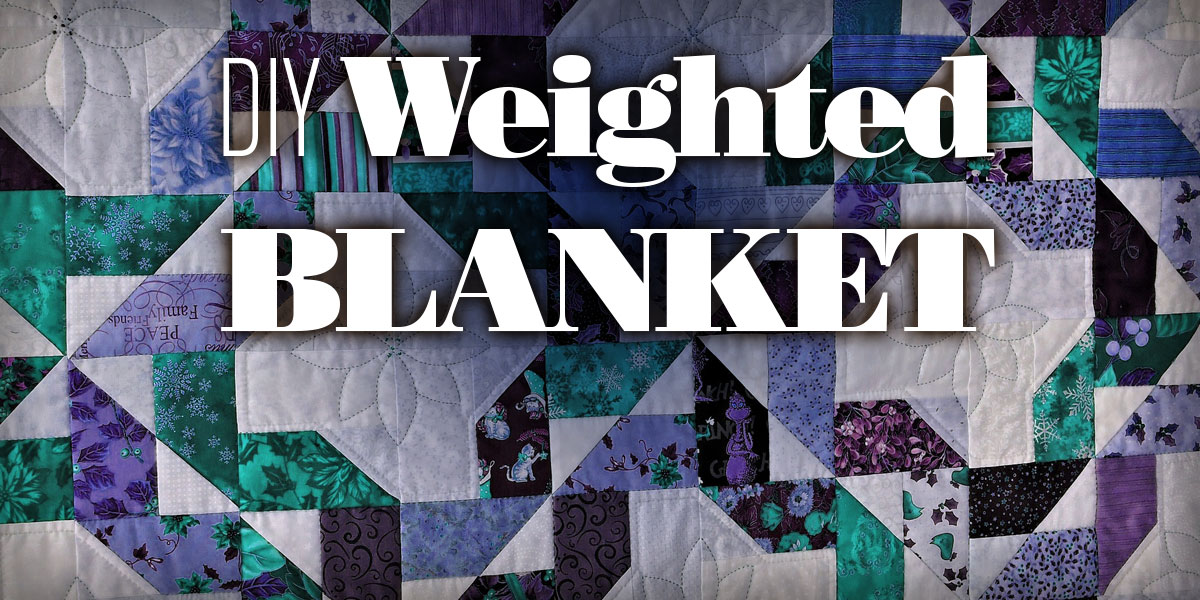 Diy Weighted Blanket Help You Rest Sleep Accessories