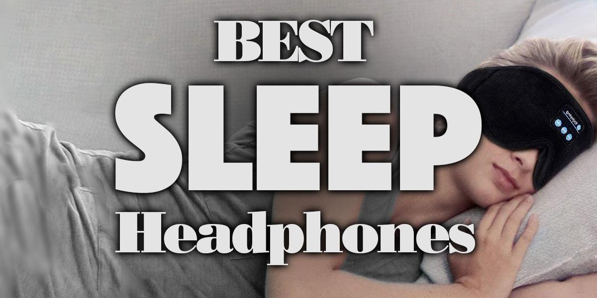 BestSleepHeadphones