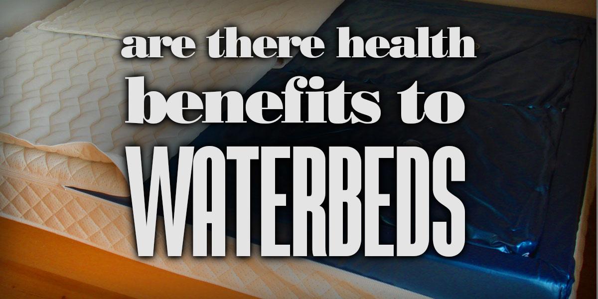 HealthBenefitsWaterbeds
