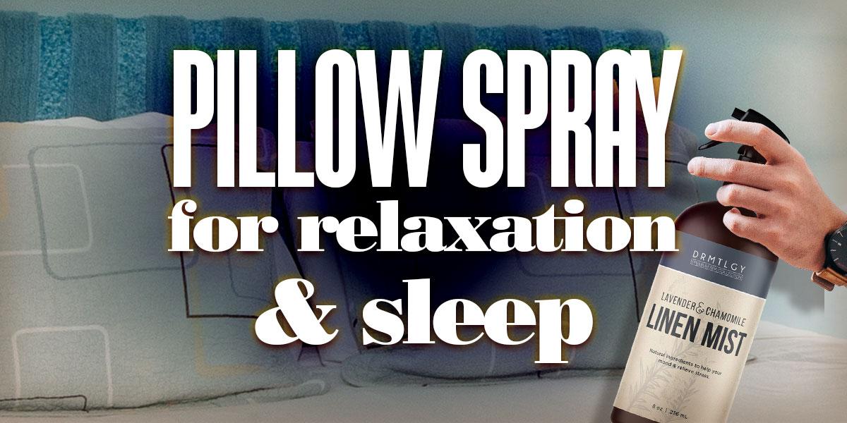 PillowSprayForRelaxationSleep