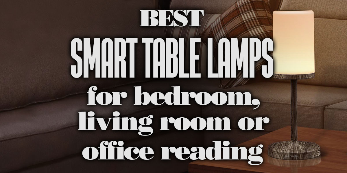 BestSmartTableLampsBedroomLivingRoom-OfficeReading
