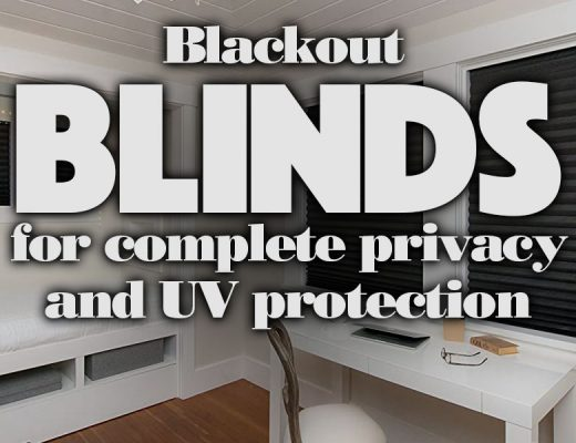 BlackoutBlindsForCompletePrivacyAndUVProtection