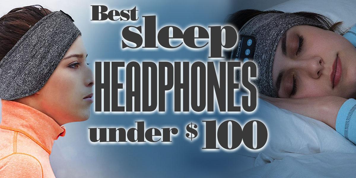 BestSleepHeadphonesUnder100