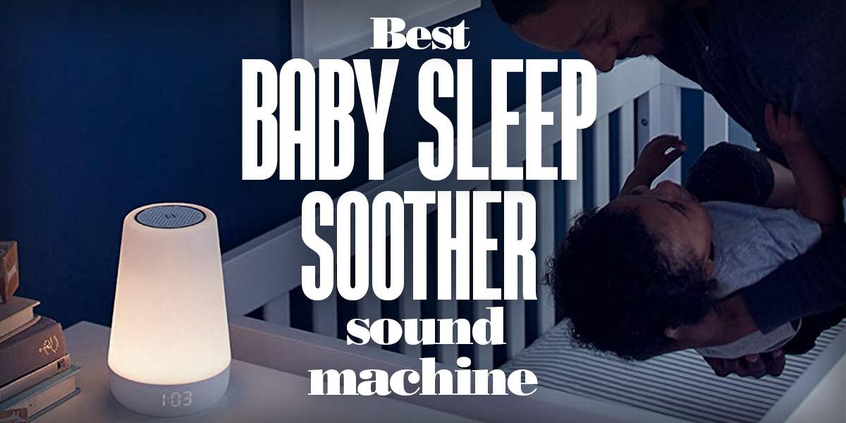 BestBabySleepSootherSoundMachine-1